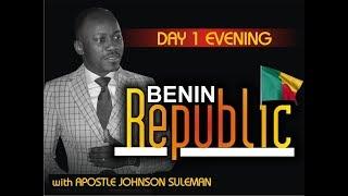 The Supernatural - COTONOU, BENIN REPUBLIC Day 1 Evening with Apostle Johnson Suleman (En Français)
