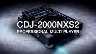 01. Pioneer DJ CDJ-2000NXS2 Official Introduction