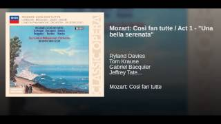 "Mozart: Così fan tutte / Act 1 - ""Una bella serenata"""