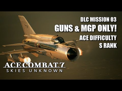 """MiG-21bis MGP Vs. """"Ten Million Relief Plan"""" (Ace Difficulty - S Rank) - Ace Combat 7: Skies Unknown"""