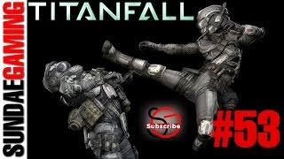 Titanfall PC Gameplay #53 Nexus Showdown !!  17-2-4