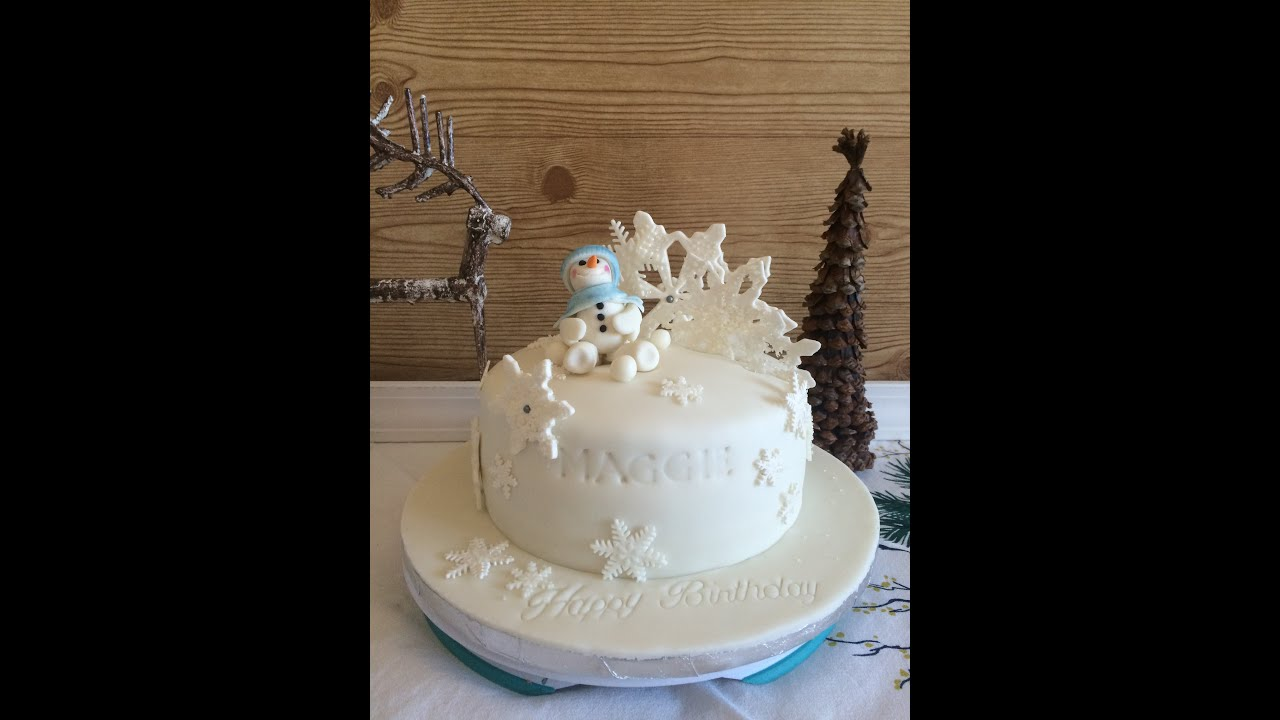 Snowman And Snowflakes Birthday Cake Youtube