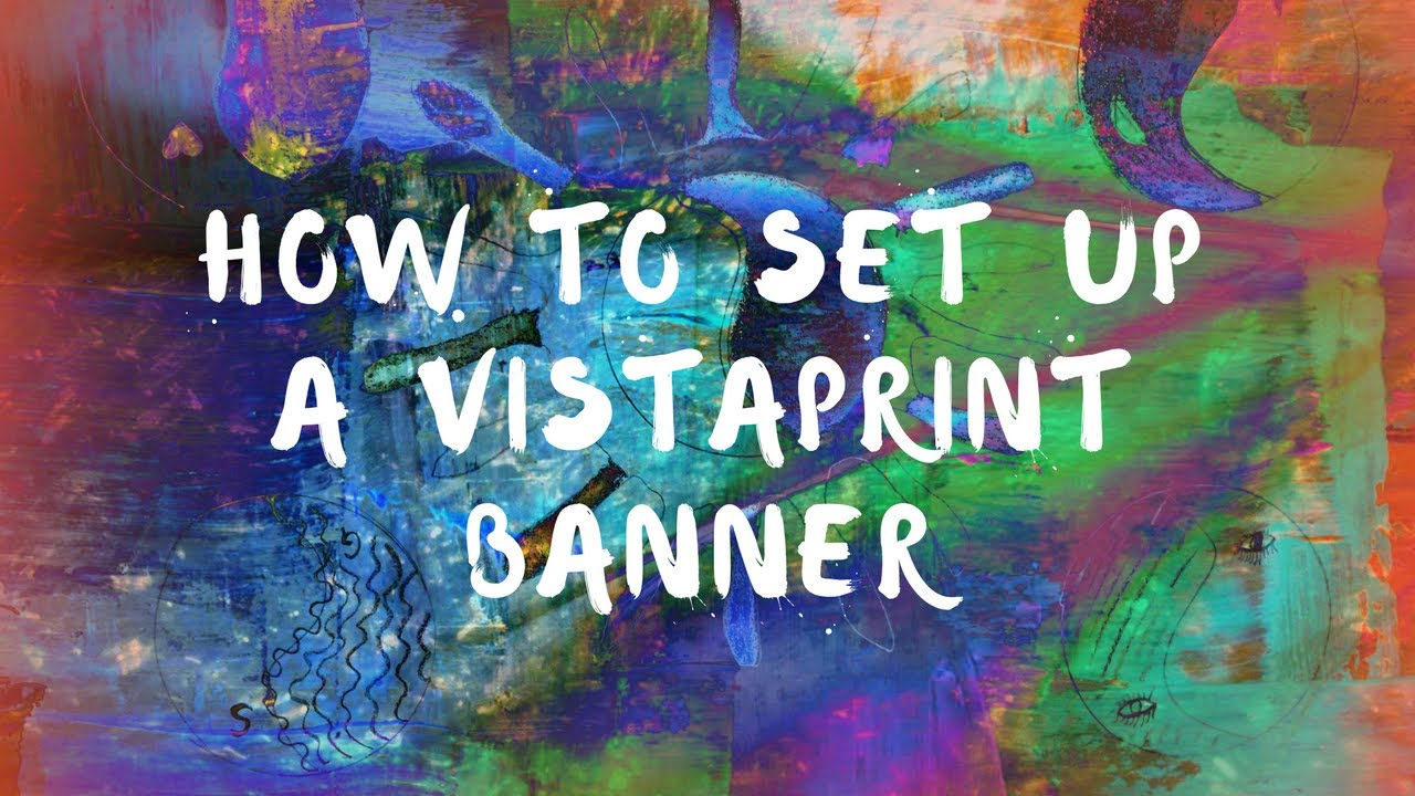 How To Set Up A Vistaprint Banner Youtube