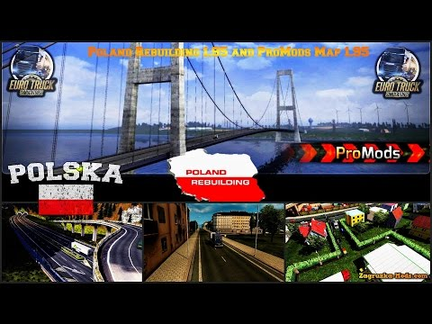 Euro Truck Simulator 2 # 10 Scandinavia DLC +PolandRebuilding 1.95 +  Promods v1.95 Prezentacja Map