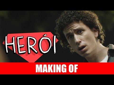 Making Of – Herói