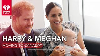 Are Prince Harry & Meghan Markle Moving To Canada? | Fast Facts