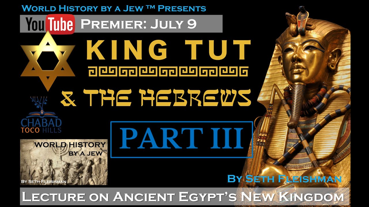 Download King Tut Part 3: Boy King Pharaoh & His Viziers (Z05c) by Seth Fleishman / World History by a Jew™