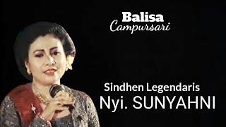 Download lagu SUNYAHNI sindhen LEGENDARIS lgm Nyidham sari MP3
