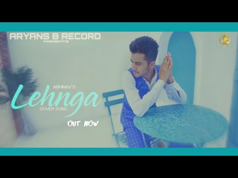 abhinav-pandey---lehanga-|jass-manak|-official-cover-video-by-aryans-b-record