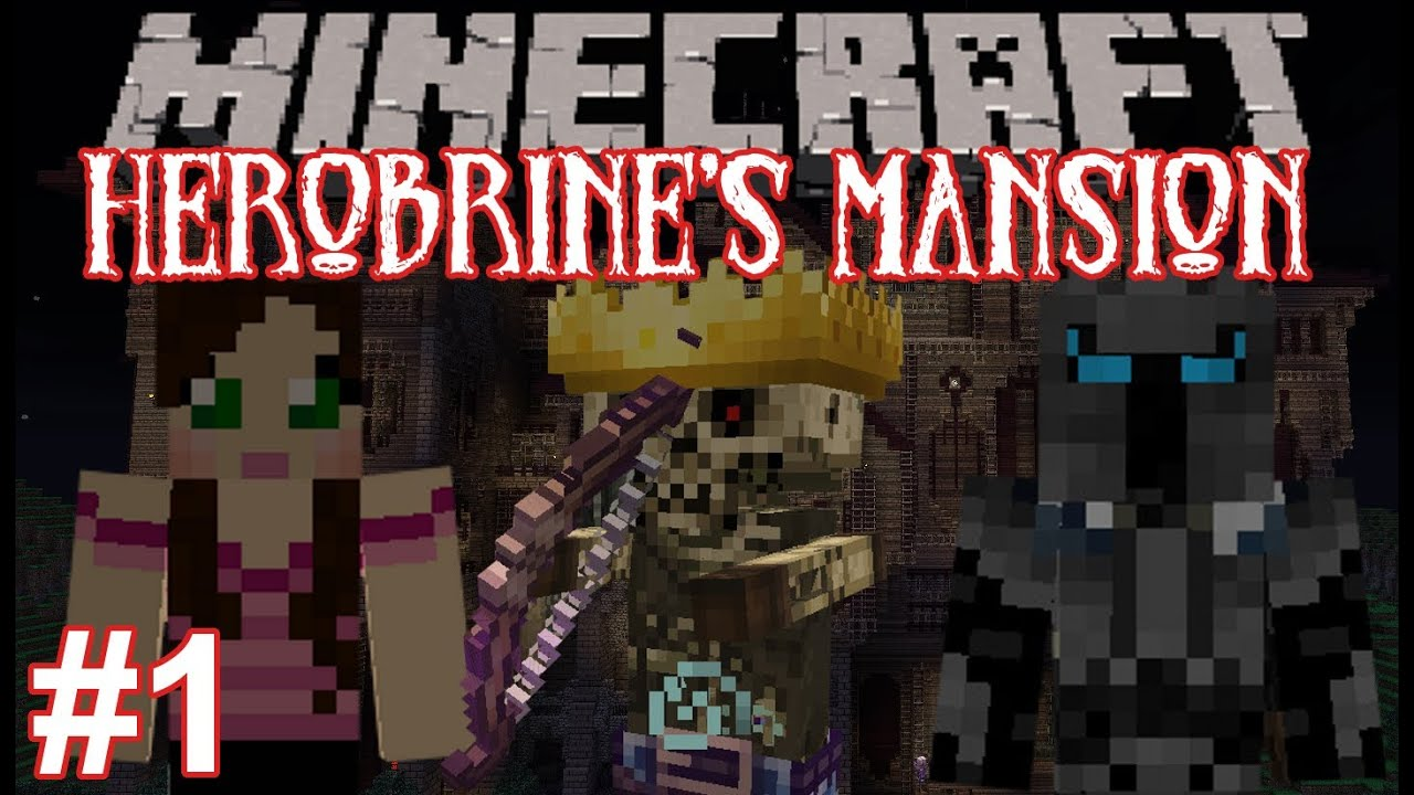 Minecraft herobrine s mansion death to the skeleton king part 1