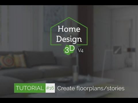 Home Design 3D - TUTO 16 - Create floorplans/stories