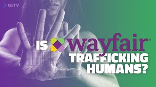 Is Wayfair Really Trafficking Humans?