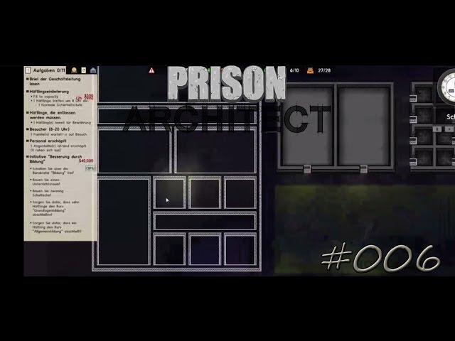 Let's Play Prison Architect | Umbau und Ausbildung | Folge #006