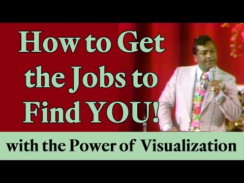 How to Get the Jobs to Find YOU! (with the Power of Visualization)