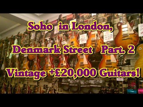 Soho's Denmark St. - Part 2.  London's  Vintage Guitars!!