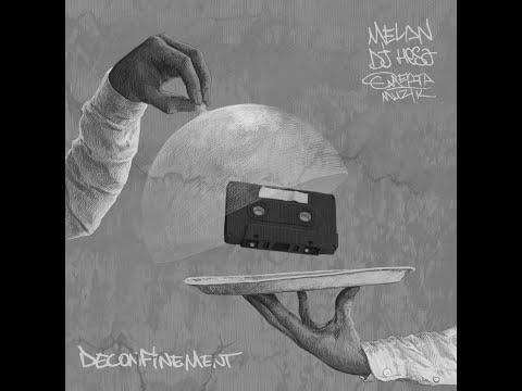 Youtube: Melan x Dj Hesa – Déconfinement