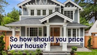 Pricing Your Home For Sale