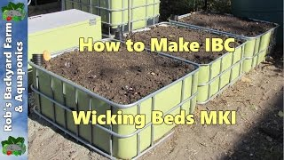Wicking Beds. How to make IBC Self Watering Garden Beds MKI