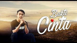 BUKTI CINTA - Ahkam - Official Video Clip