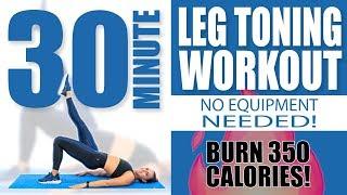 30 Minute Leg Toning Workout No Equipment Needed 🔥Burn 350 Calories! 🔥