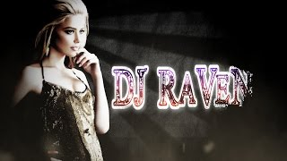 New Electro Music & Party Mix 2015 [ DJ RaVeN ] # 53