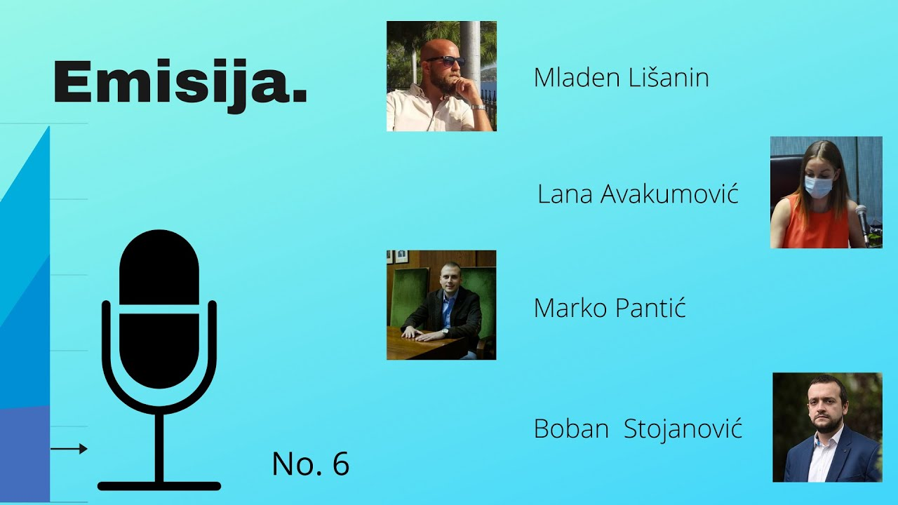 EMISIJA (E6): Lišanin, Avakumović, Pantić Stojanović
