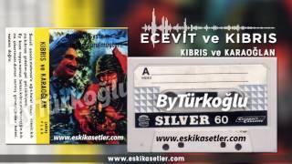 Kıbrıs ve Karaoğlan Helal Olsun Ecevit Resimi