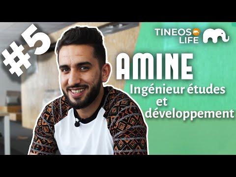 Ingénieur Études & Développements | Amine (TineosLife #5)