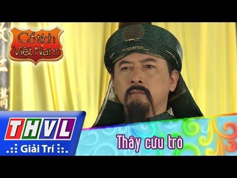 THVL | Cổ tích Việt Nam: Thầy cứu trò (phần cuối)