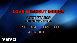 Lee Roy Parnell - Love Without Mercy (Karaoke)