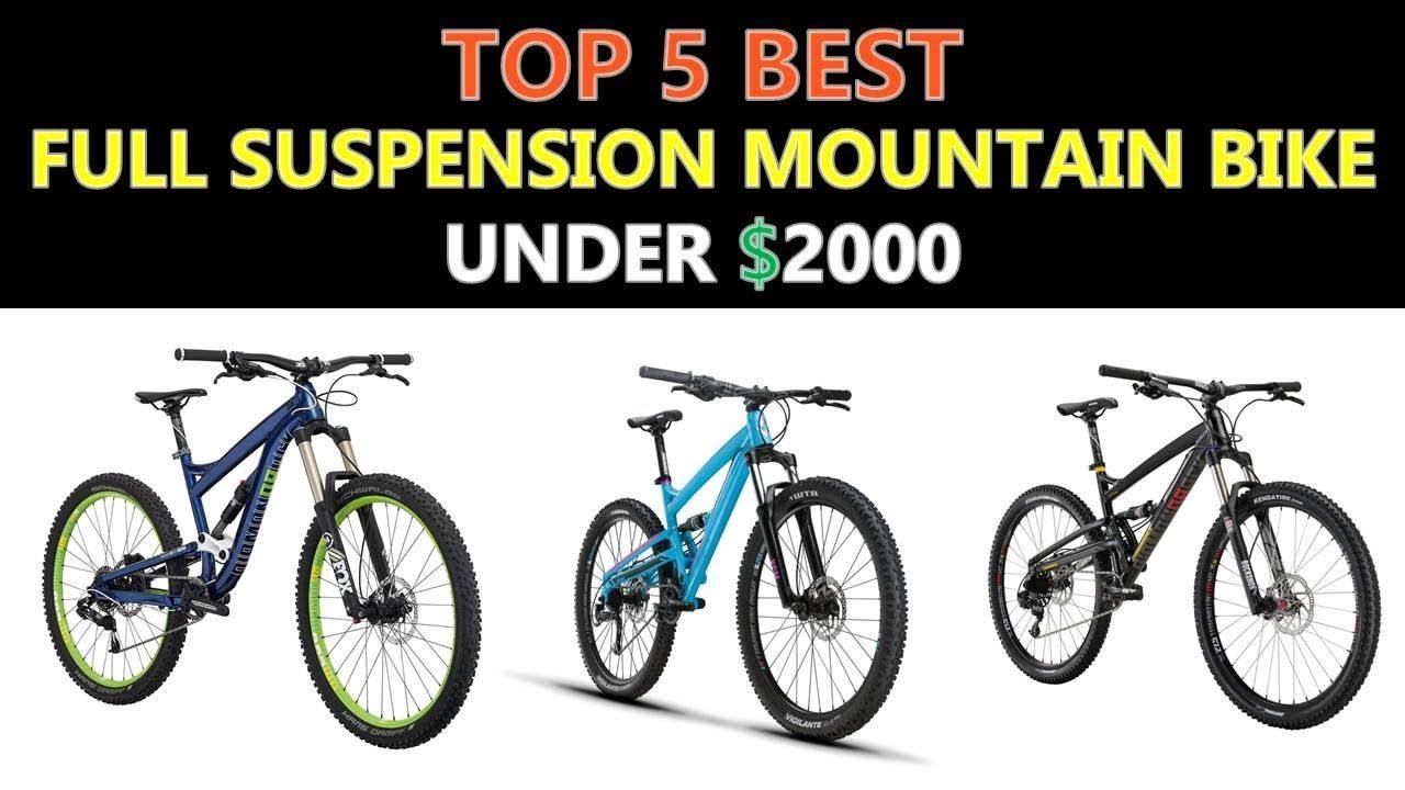 Best Mountain Bikes Under 2000 >> Best Full Suspension Mountain Bike Under 2000 2019