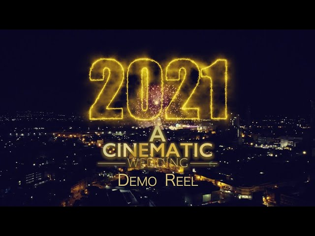 A Cinematic Wedding 2021 Demo Reel