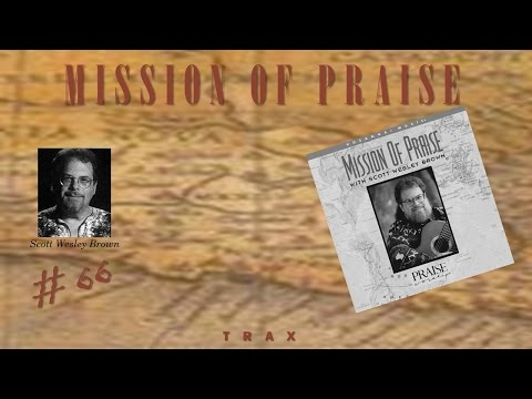 Scott Wesley Brown- Mission Of Praise (Instrumental) (1995)