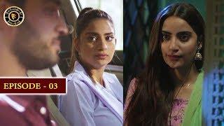 Gul-o-Gulzar | Episode 3 | Top Pakistani Drama