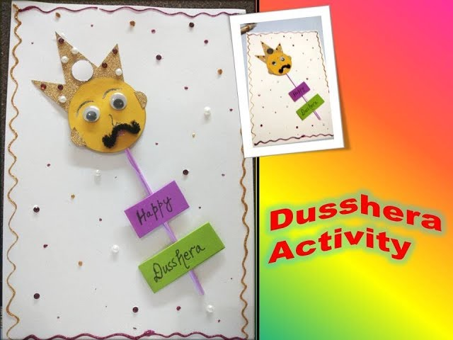 Dusshera special/ Dusshera cards/ Dusshera and Navratri activity for kids/pre school