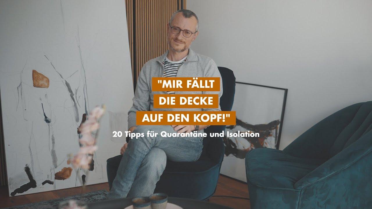 """""""Mir fällt die Decke auf den Kopf"""" - 20 Tipps für Quarantäne und Isolation"""