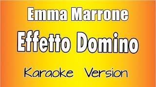 Emma Marrone - Effetto Domino (Karaoke Version)