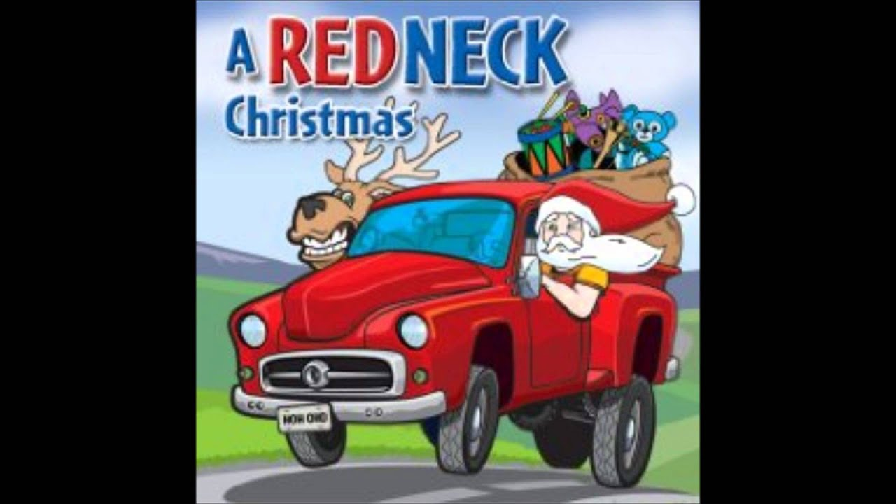 jingle bells a redneck christmas d1 t3 youtube - Redneck Christmas Song