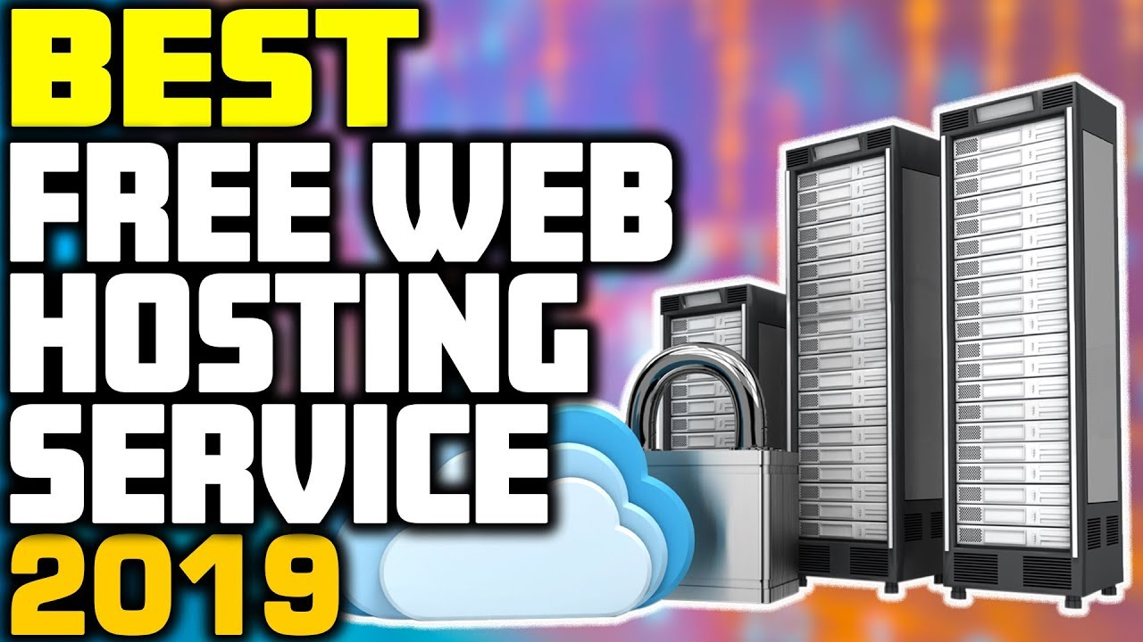 5 Best Free Web Hosting In 2019 Youtube
