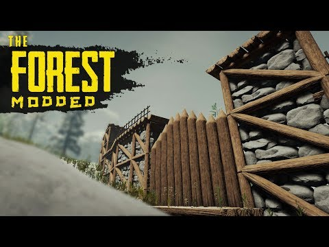 FORTRESS GATE! The Forest Modded S2 Episode 83