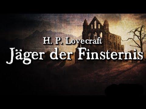 Jäger der Finsternis - H. P. Lovecraft (Grusel, Horror, Hörbuch) DEUTSCH
