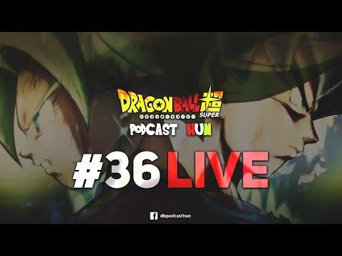 Dragon Ball Podcast #36 - ÉLŐBEN - 116. rész SPOILERESEN
