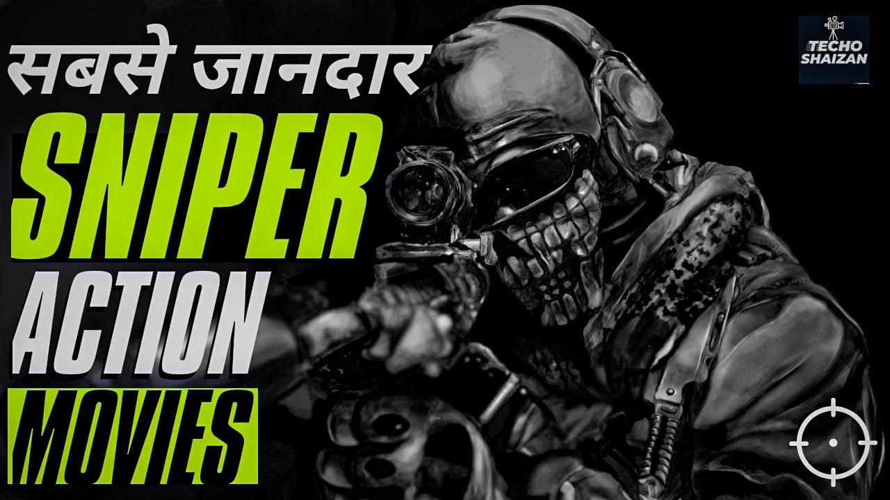 Download 10 Best Sniper Movies With Download Links   Amazing Sniper Movies In Hindi  Best Sniper Movies Hindi