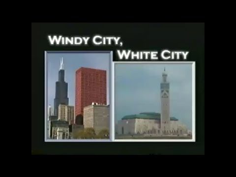 Sister Cities - Chicago, Casablanca - White City Windy City