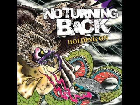 NO TURNING BACK - Holding On 2006 [FULL ALBUM]