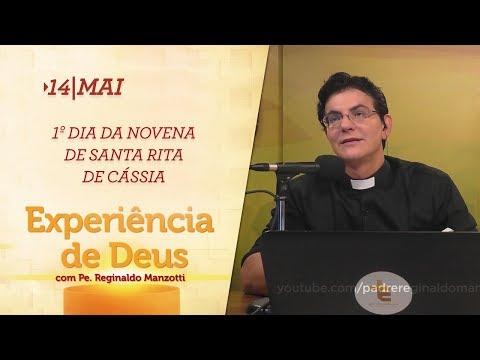 Experiência de Deus   14-05-2018   1º Dia da Novena de Santa Rita de Cássia