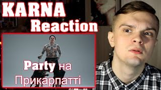 [RUSSIAN REACTION]  KARNA — Party на Прикарпатті