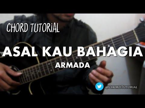 Asal Kau Bahagia - Armada (CHORD)