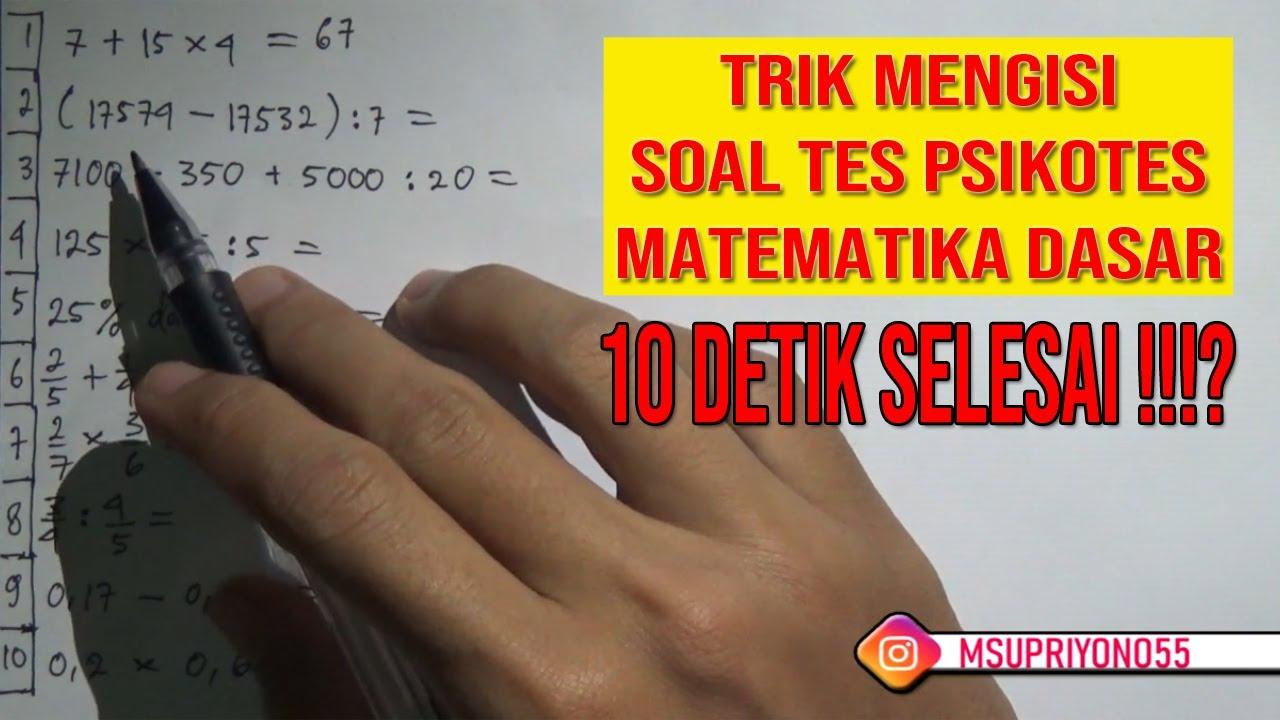 Cobalah untuk mengerjakan soal soal tersebut dan jangan tersugesti jika soal matematika gampang dikerjakan. 10 Soal Matematika Dasar Yang Sering Muncul Saat Tes Psikotes Youtube