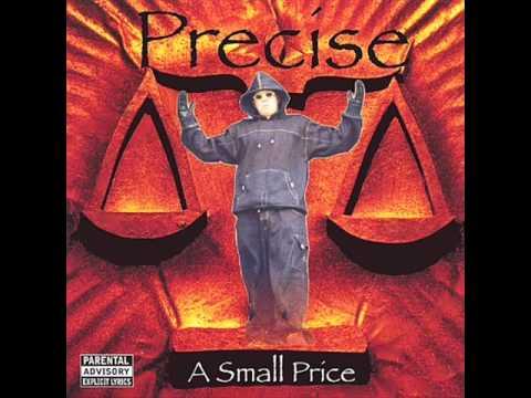 PRECISE - A Small Price